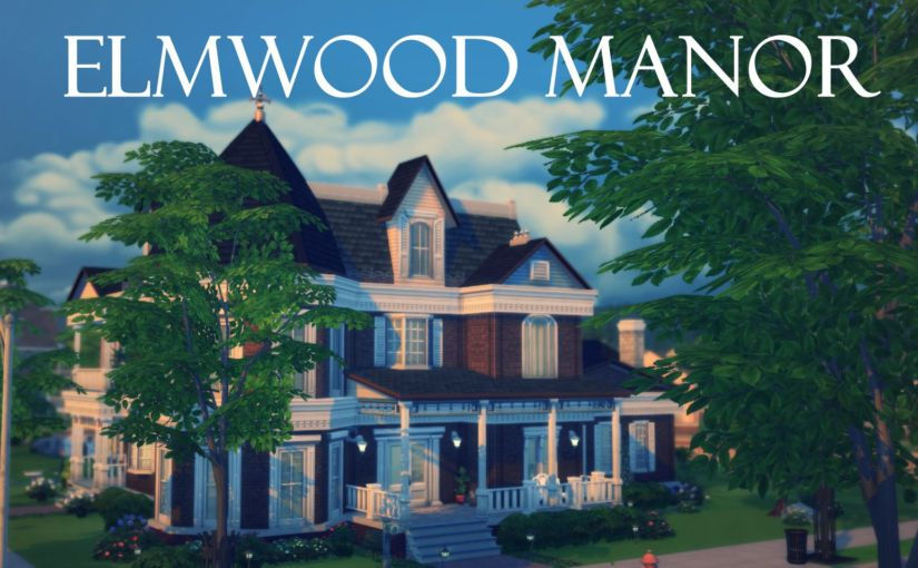 TS4 Lot: Elmwood Manor